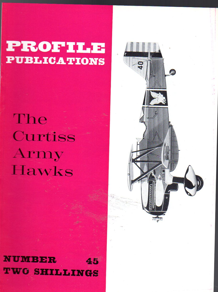 Image for The Curtiss Army Hawks - Profile Publications No. 45