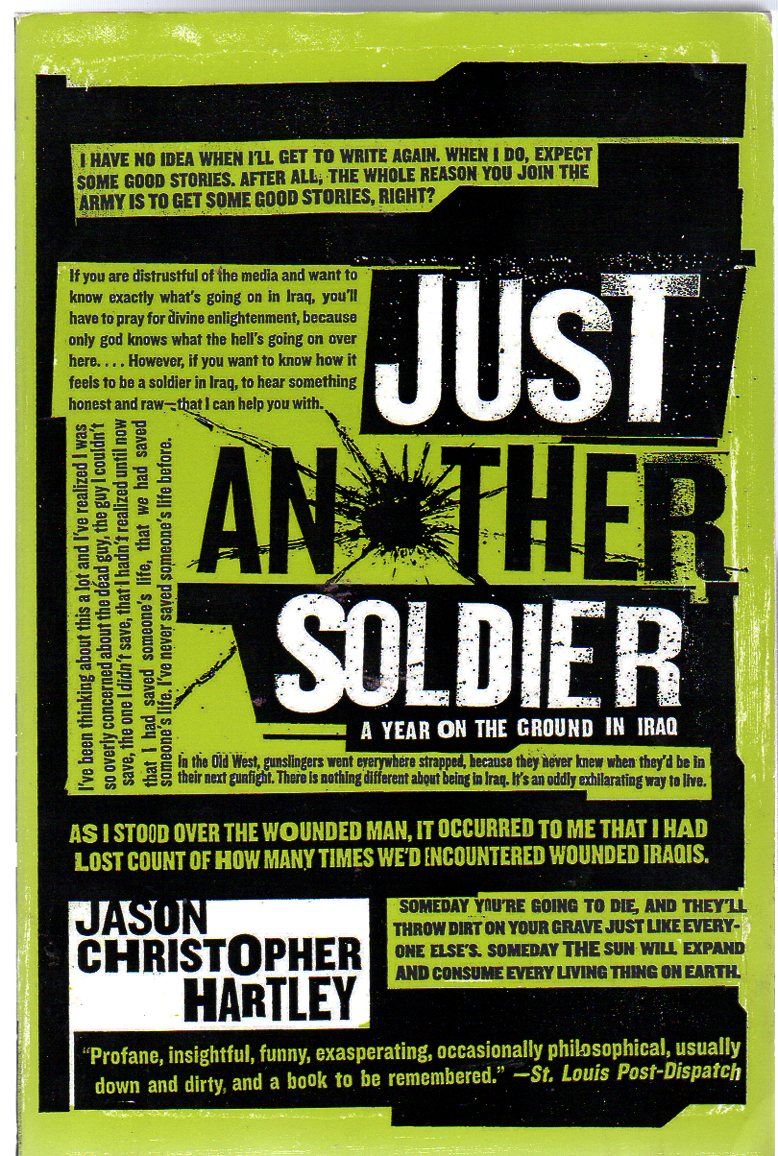 Image for Just Another Soldier : A Year on the Ground in Iraq