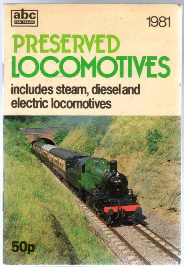 Image for ABC Preserved Locomotives 1981- Includes Steam, Diesel and Electric Locos