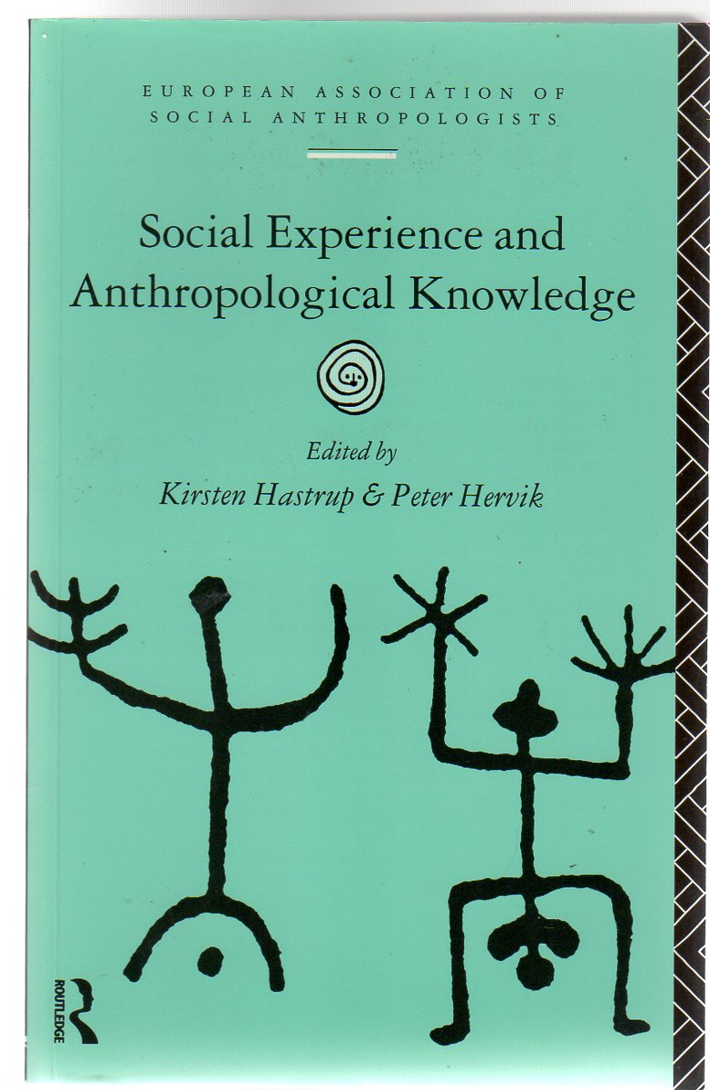 Image for Social Experience and Anthropological Knowledge