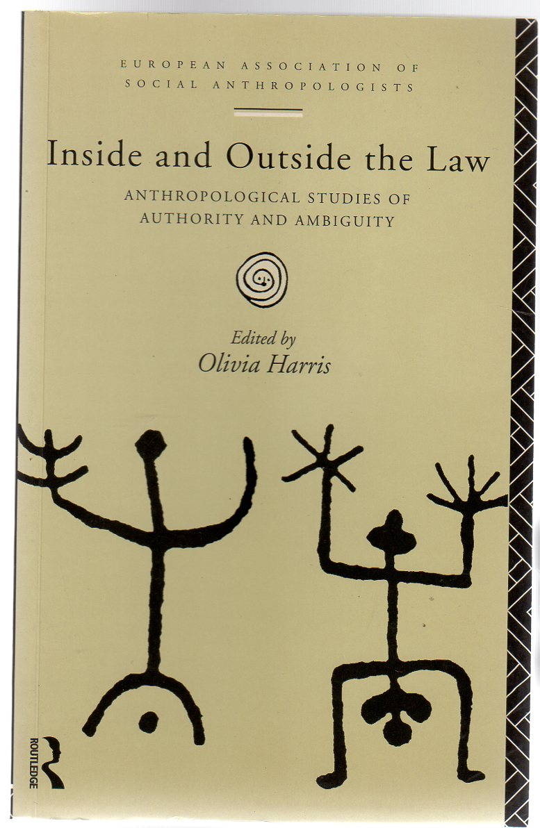 Image for Inside and Outside the Law : Anthropological Studies of Authority and Ambiguity