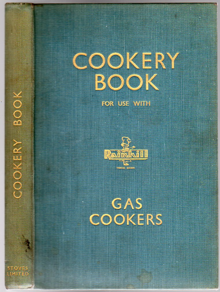 Image for A Book of Cookery Recipes for Use with Gas Cookers
