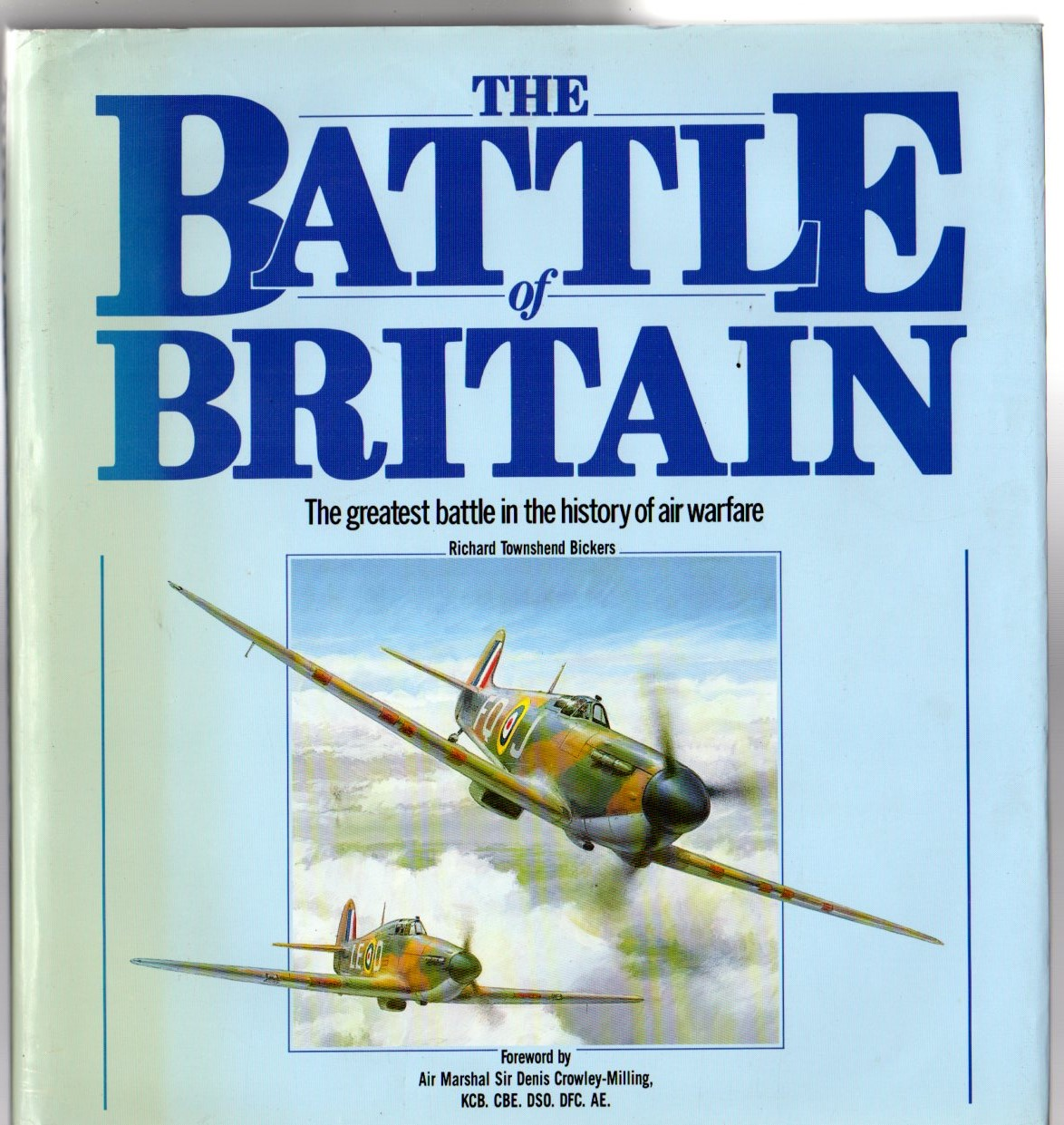 Image for The Battle of Britain - the Greatest Battle in the History of Warfare