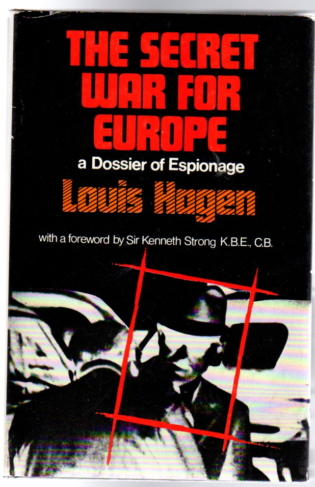Image for The Secret War for Europe : A Dossier of Espionage (SIGNED COPY)