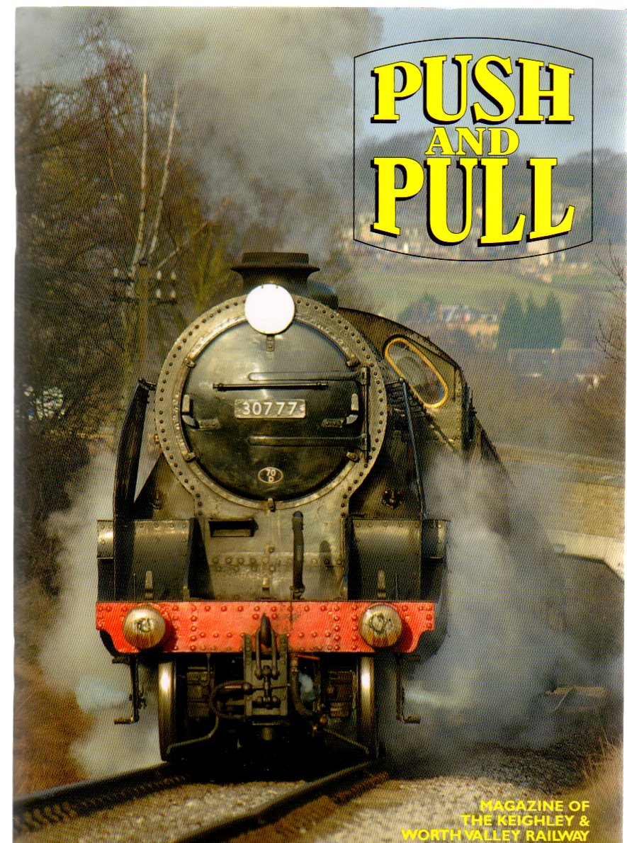 Image for Push and Pull : Magazine of the Keighley & Worth Valley Railway - Spring 2009