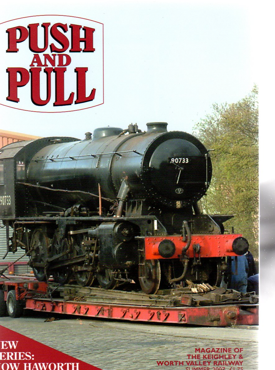 Image for Push and Pull : Magazine of the Keighley & Worth Valley Railway - Summer 2007