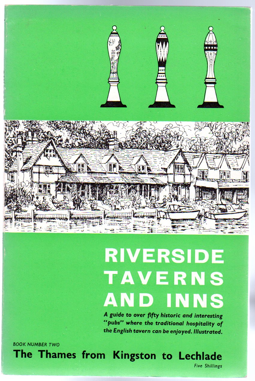 Image for Riverside Taverns and Inns : The Thames Kingston to Lechlade