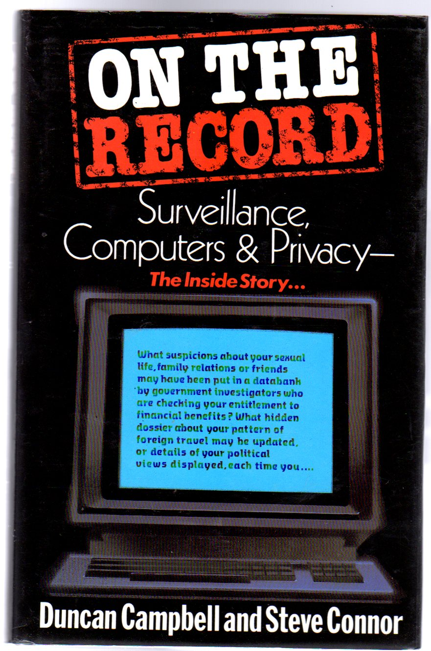 Image for On the Record : Surveillance, Computers, and Privacy the Inside Story