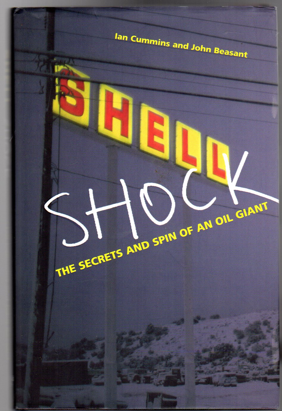 Image for Shell Shock : The Secrets And Spin Of An Oil Giant