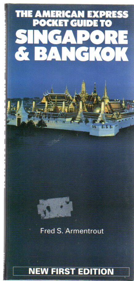 Image for The American Express Guide to Singapore and Bangkok (American Express Pocket Guides)