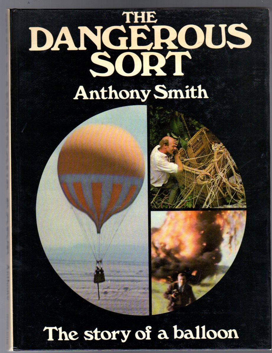 Image for The Dangerous Sort : The Story of a Balloon