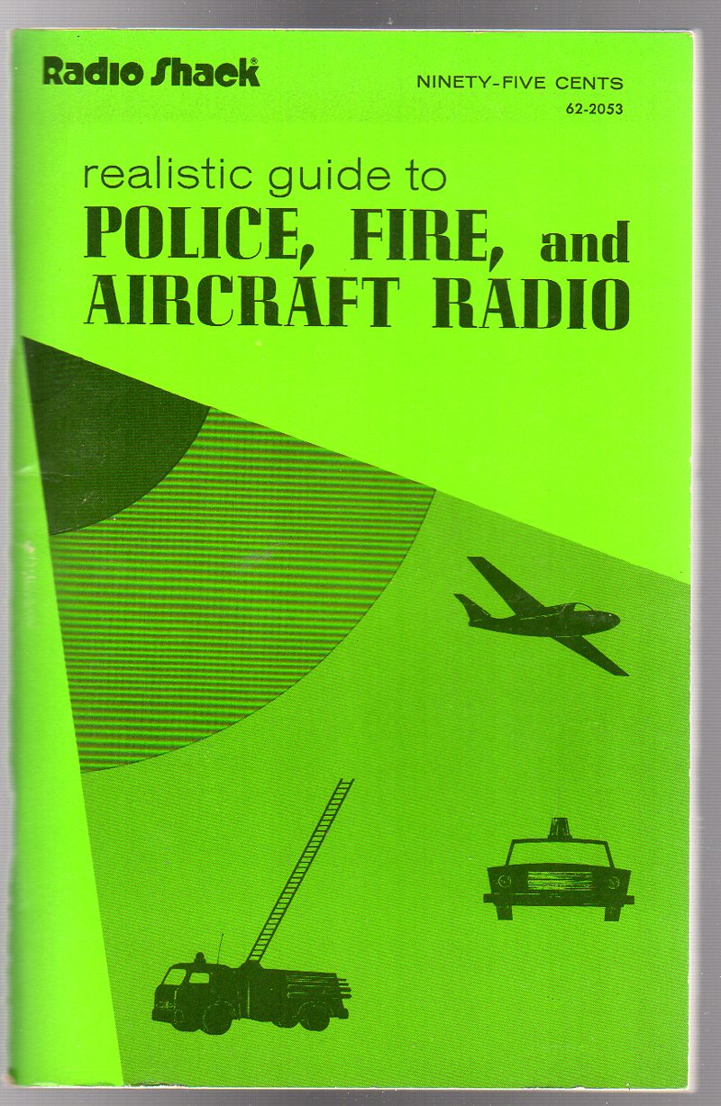 Image for Realistic Guide to Police, Fire, & Aircraft Radio