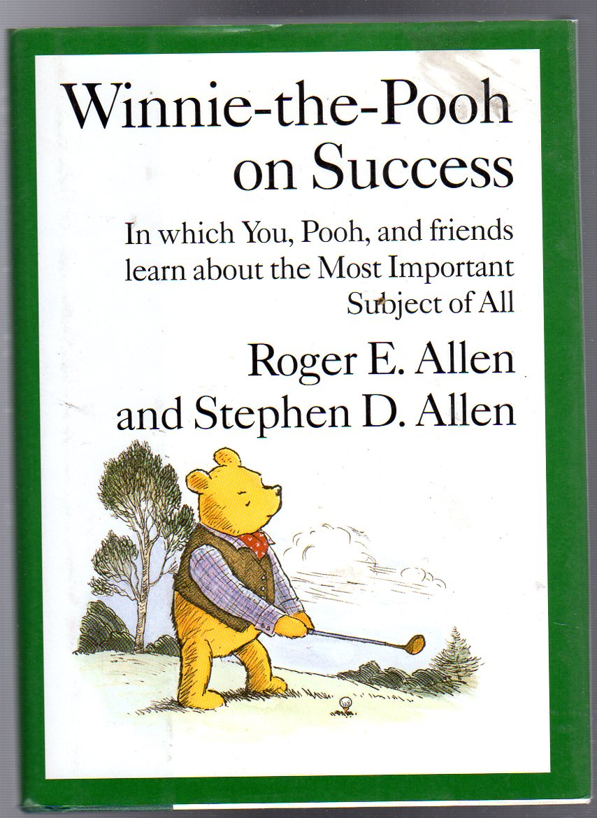 Image for Winnie the Pooh on Success : In Which You, Pooh and Friends Learn About the Most Important Subject of All