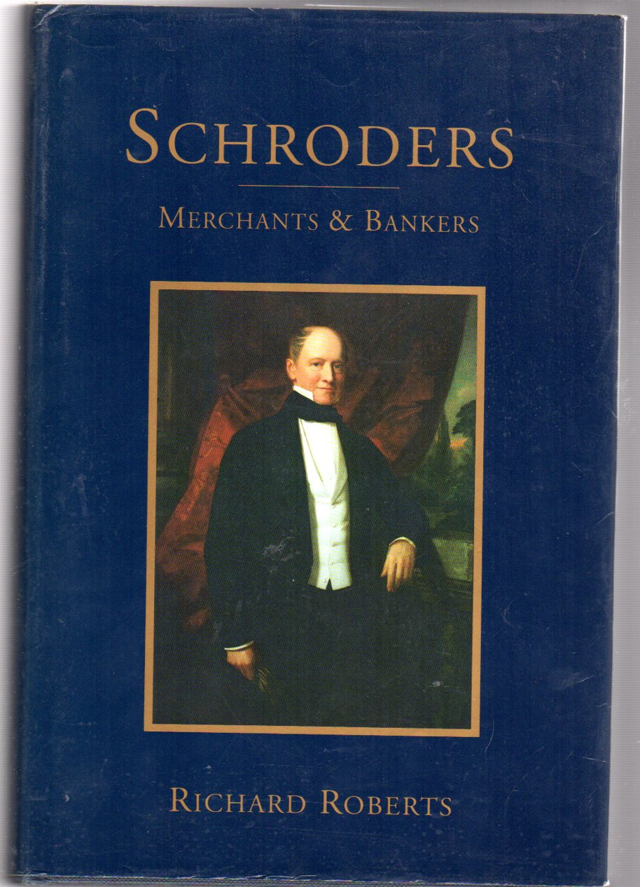 Image for Schroders : Merchants and Bankers