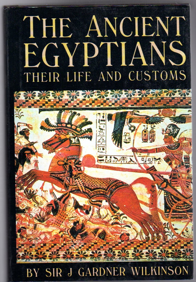 Image for A Popular Account Of The Ancient Egyptians Their Life And Customs