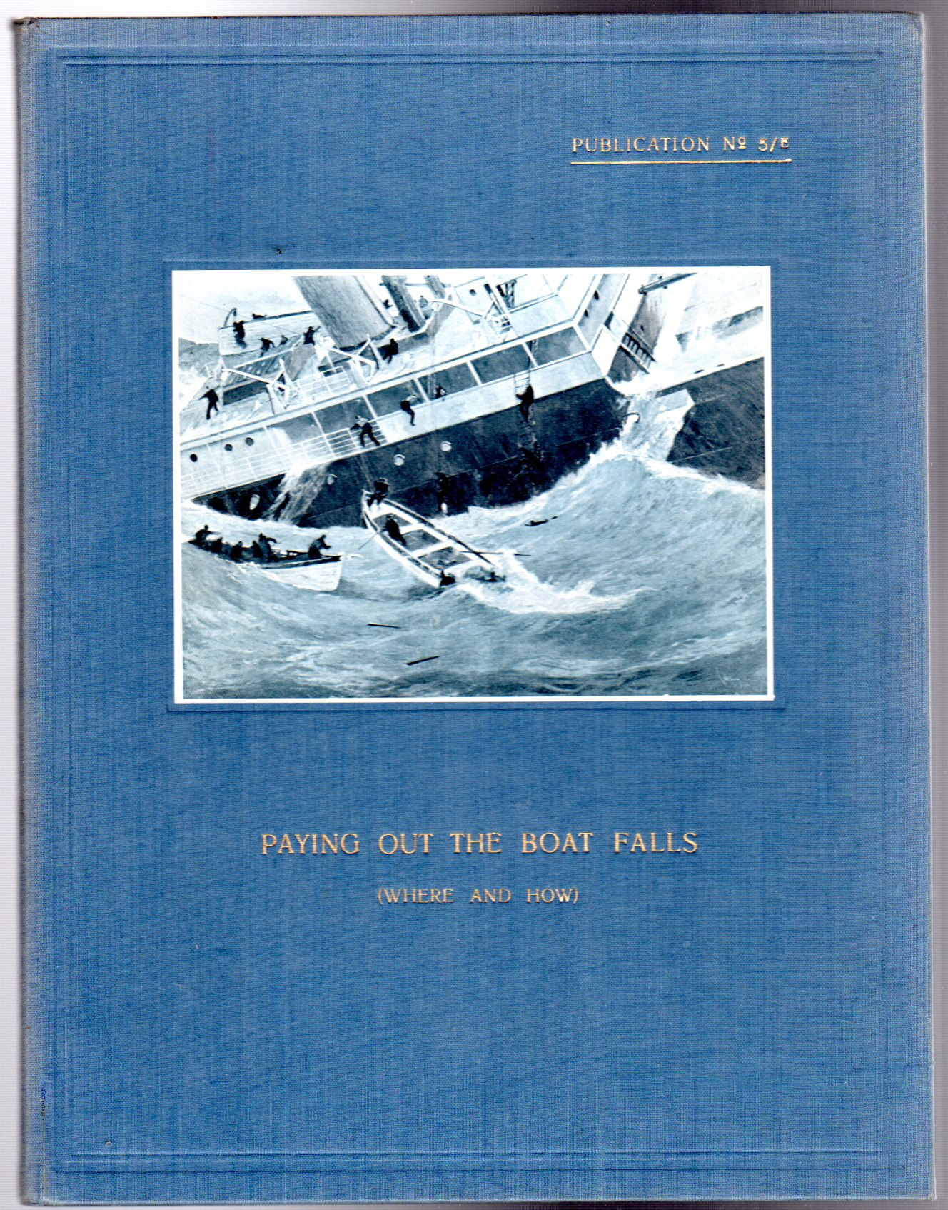 Image for Paying out the Boat Falls (Where and How)