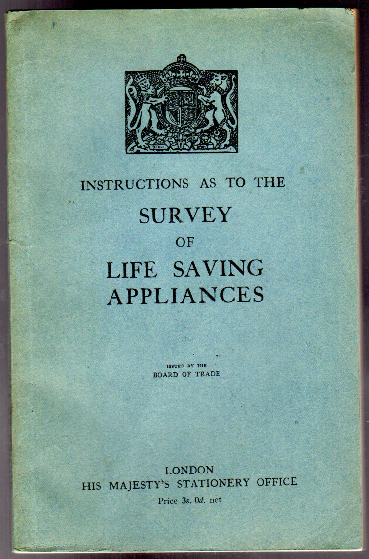 Image for Instructions As To The Survey Of Life Saving Appliances