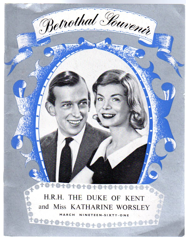 Image for A Pictorial Souvenir of the Engagement of His Royal Highness the Duke of Kent to Miss Katharine Worsley March 1961