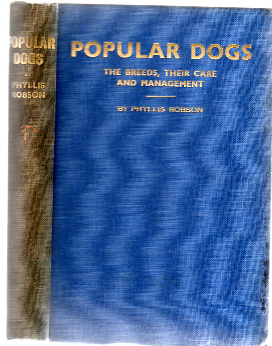 Image for Popular Dogs - The Breeds, Their Care & Management  - A Guide to the Novice and Others