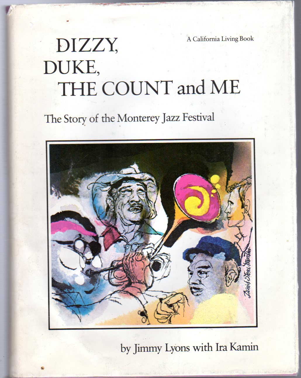 Image for Dizzy Duke the Count and me : the story of the Monterey Jazz Festival