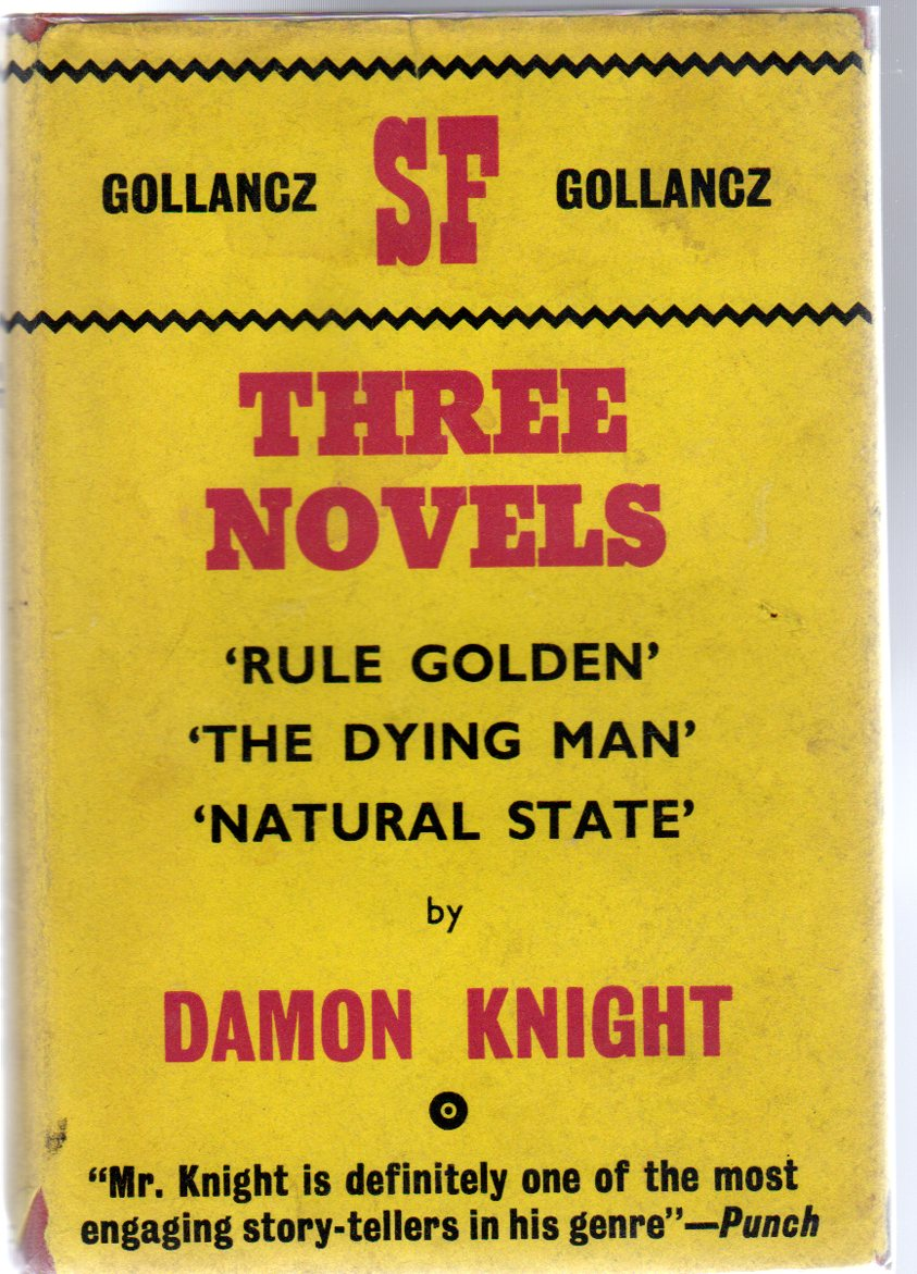 Image for Three Novels - Rule Golden; The Dying Man & Natural State