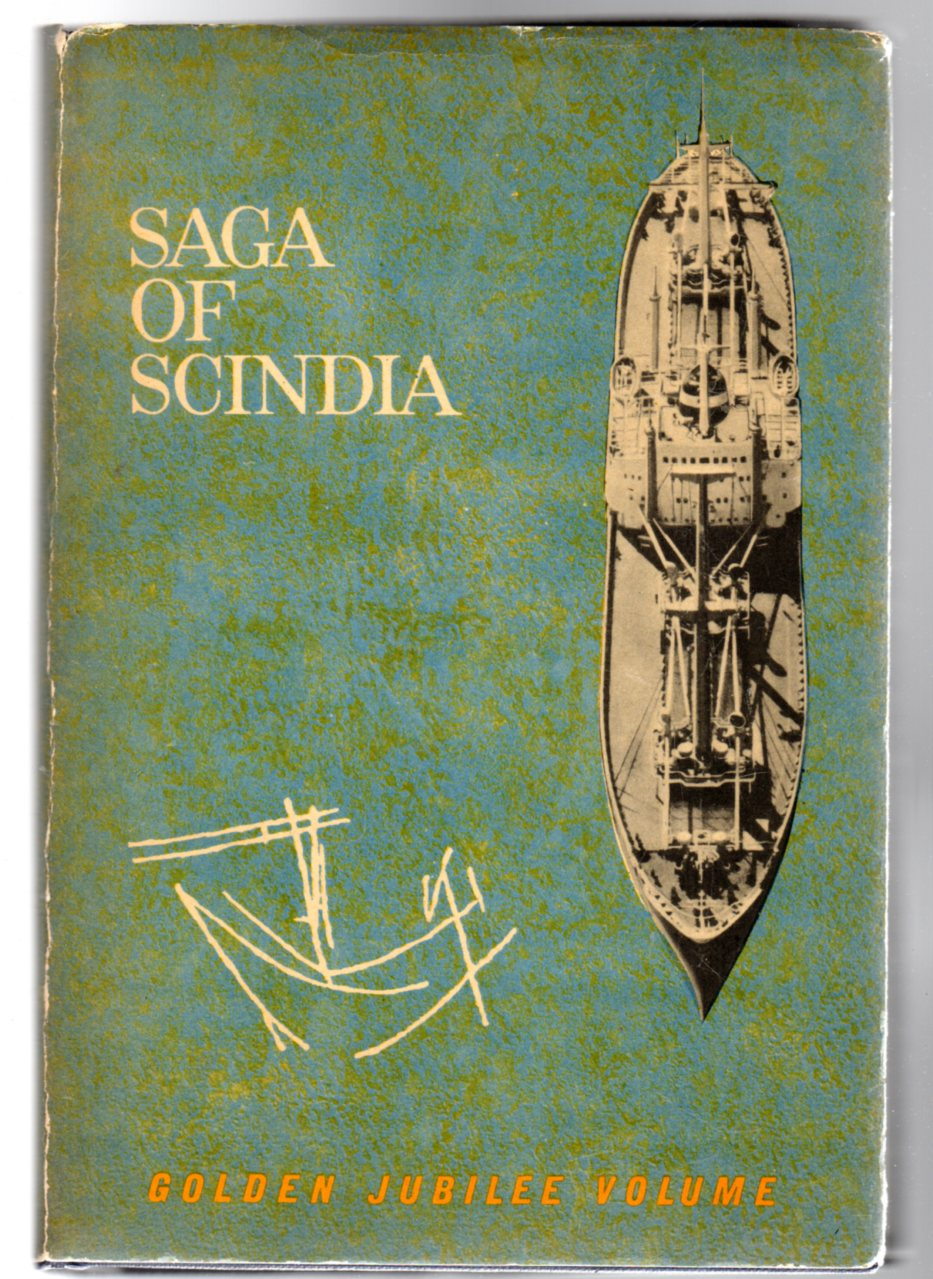 Image for Saga of Scindia : Struggle for the Revival of Indian Shipping and Shipbuilding