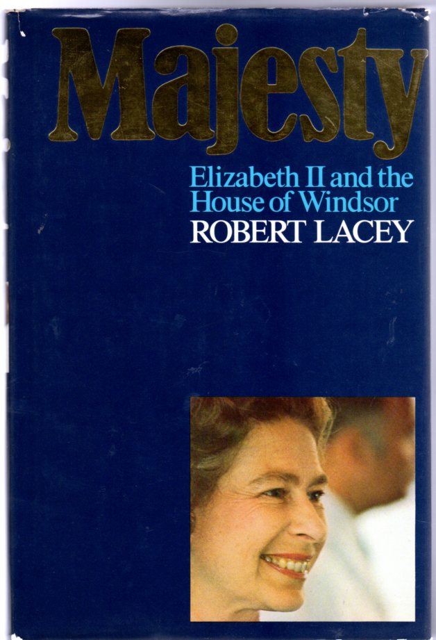 Image for Majesty : Elizabeth II and the House of Windsor