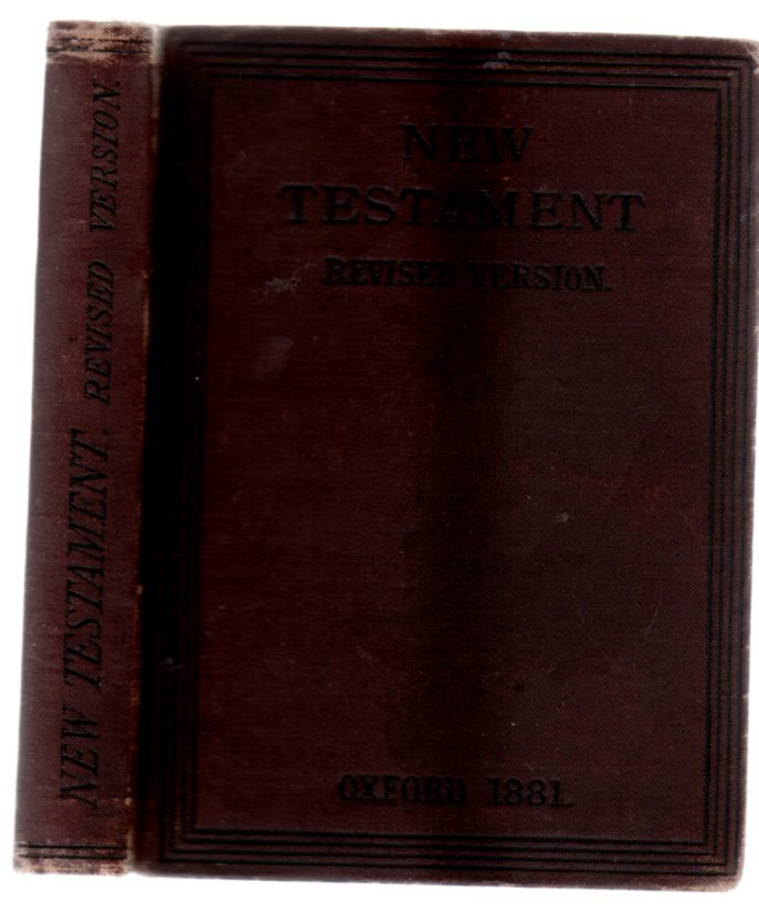 Image for The New Testament of Our Lord and Saviour Jesus Christ  Translated Out of the Greek