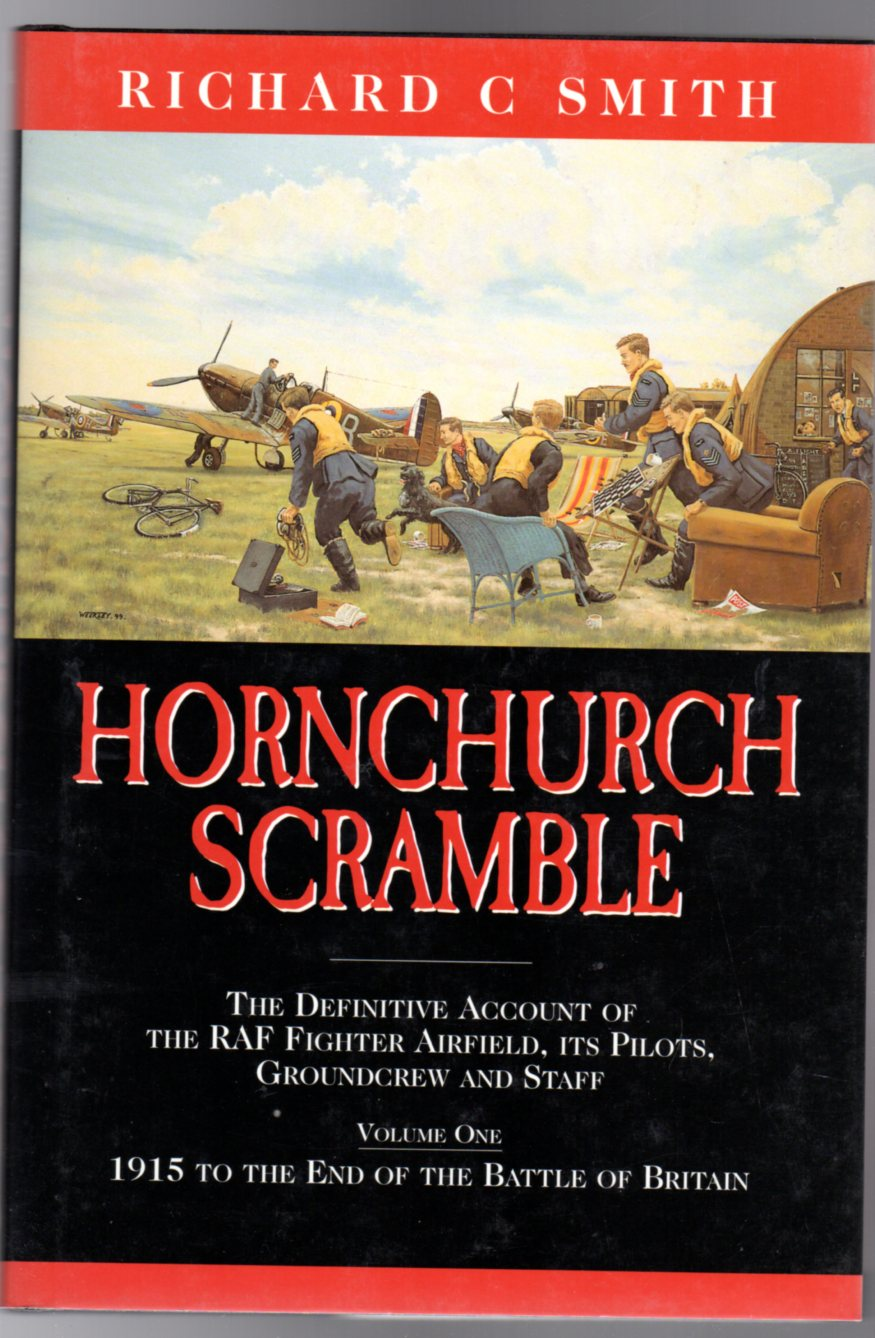 Image for Hornchurch Scramble : Volume 1 - 1915 to the End of the Battle of Britain