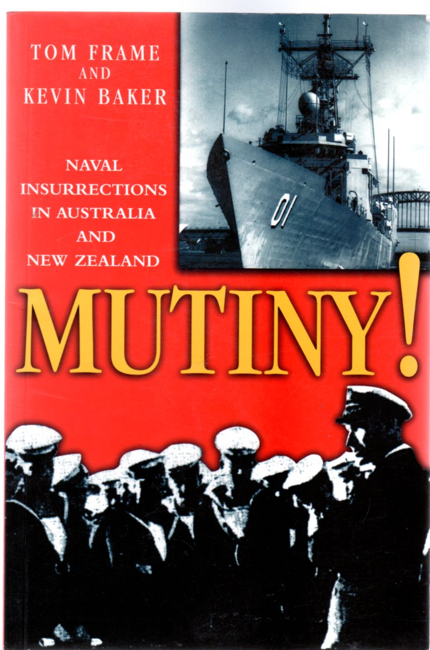 Image for Mutiny! : Naval Insurrections in Australia and New Zealand