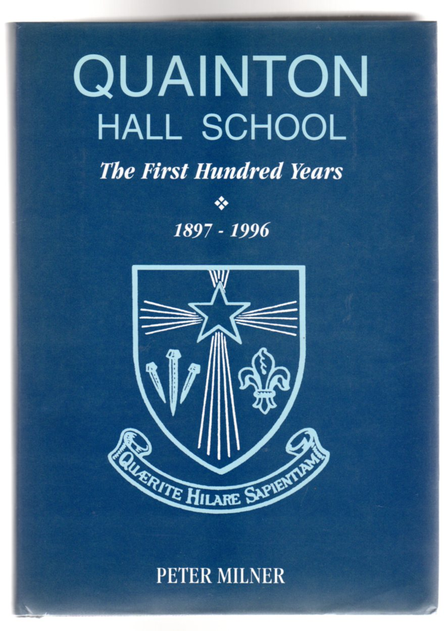Image for Quainton Hall School : The First Hundred Years - 1897 - 1996