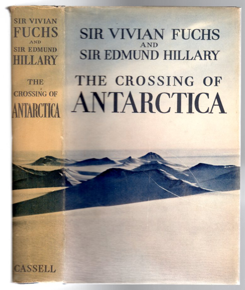 Image for The Crossing of Antarctica : The Commonwealth Trans-Antarctic Expedition 1955-58