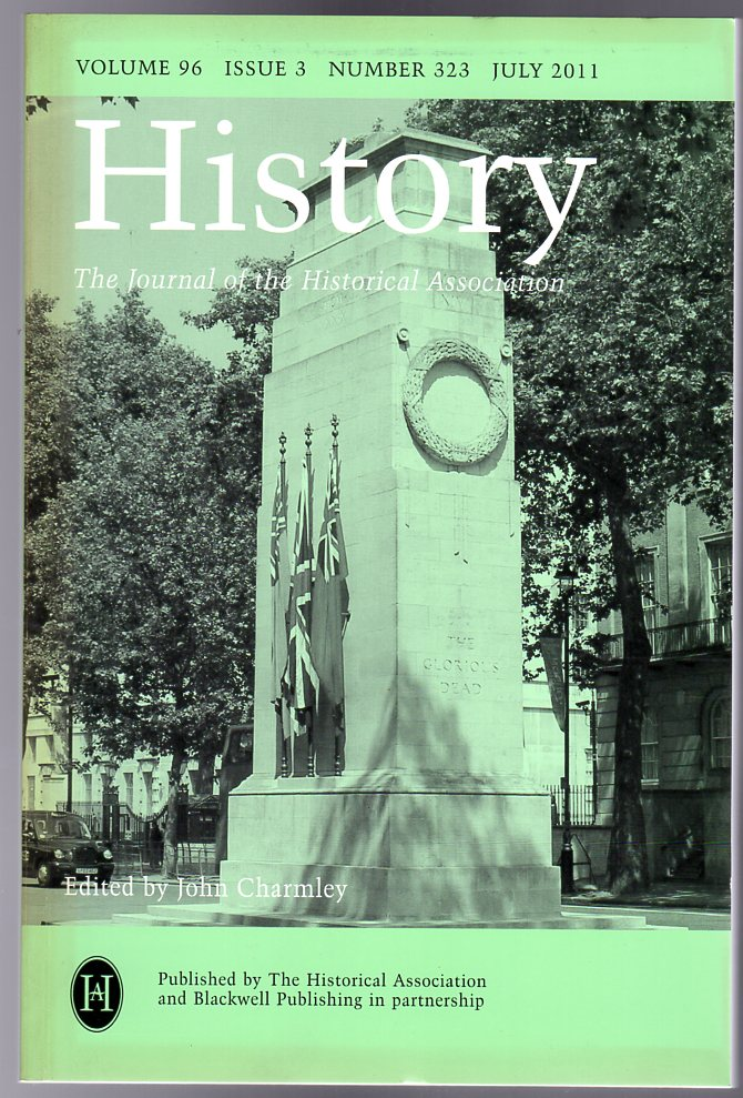 Image for History : The Journal of the Historical Association - Volume 96 Issue 3 Number 323 : July 2011