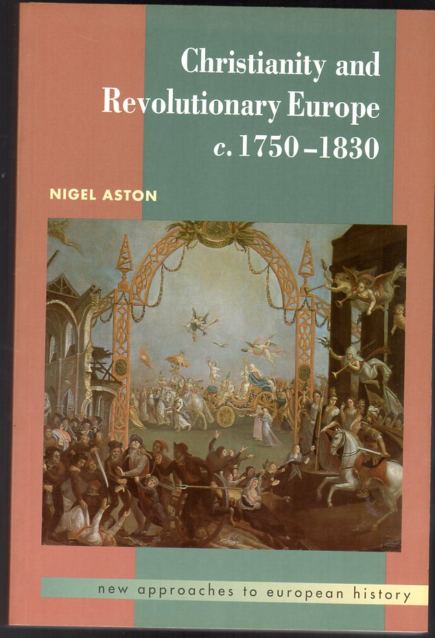 Image for Christianity and Revolutionary Europe, 1750-1830