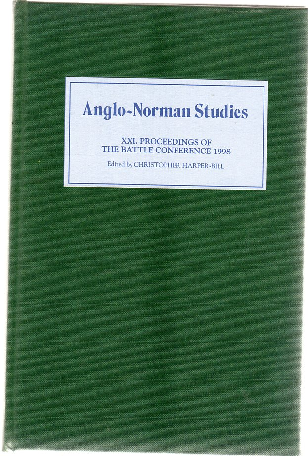 Image for Anglo-Norman Studies XXI : Proceedings of the Battle Conference 1998