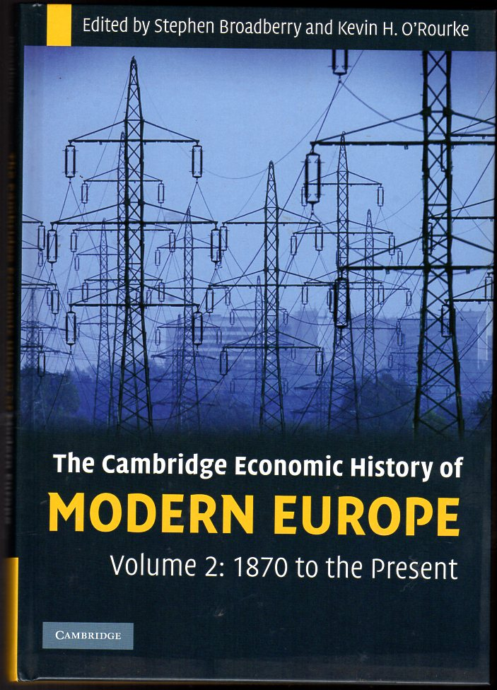 Image for The Cambridge Economic History of Modern Europe: Volume 2, 1870 to the Present