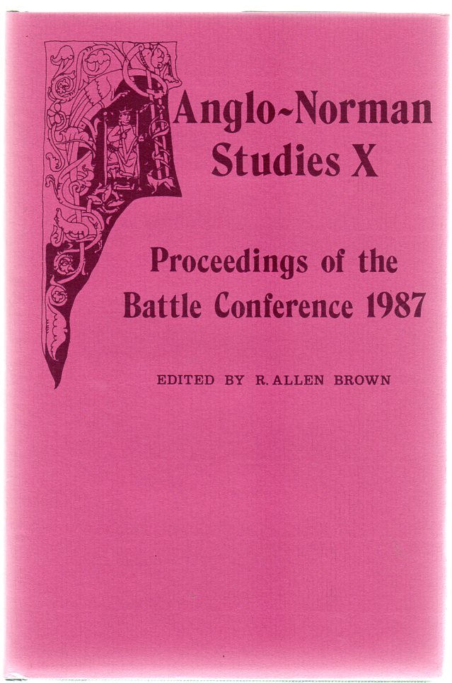 Image for Anglo-Norman Studies X : Proceedings of the Battle Conference 1987