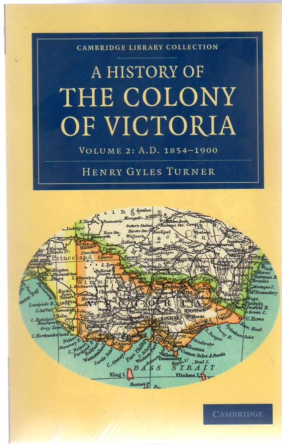 Image for A History of the Colony of Victoria : 2 Volume Set: