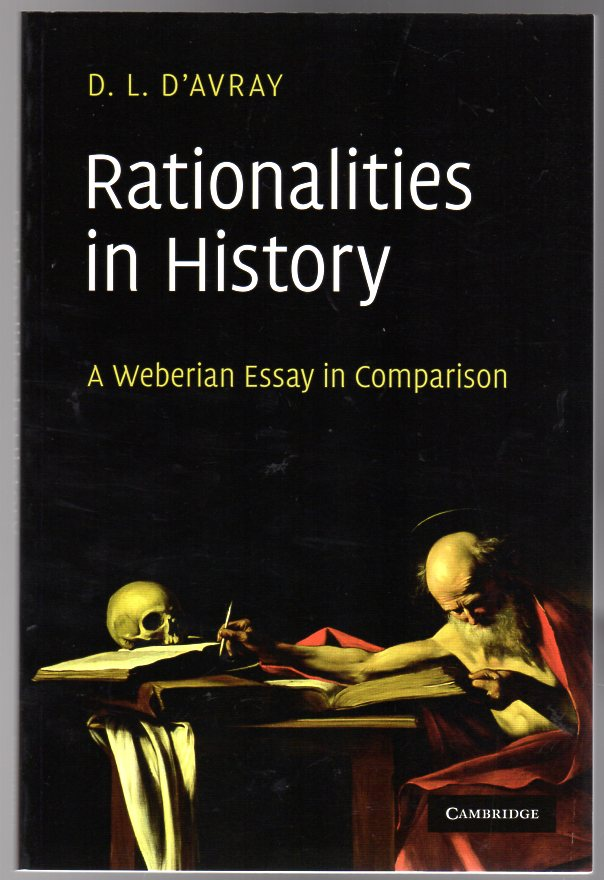 Image for Rationalities in History : A Weberian Essay in Comparison