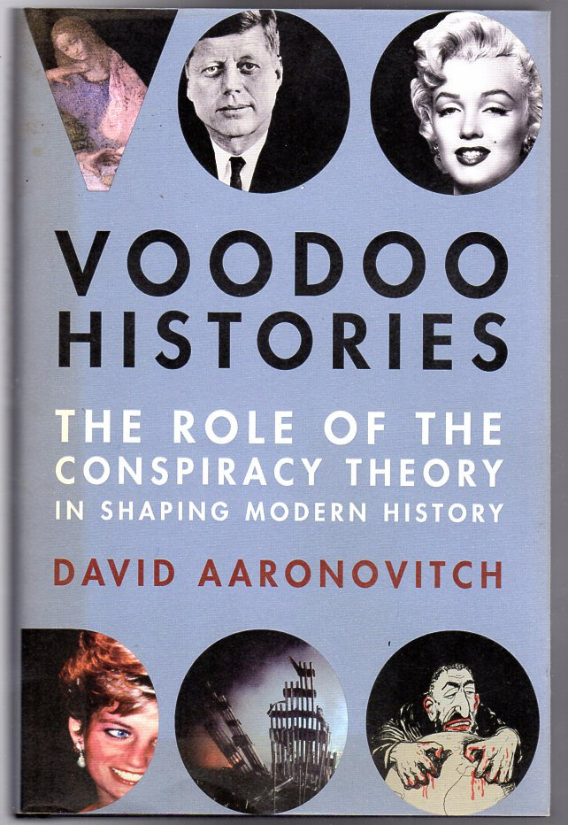 Image for Voodoo Histories : The Role of the Conspiracy Theory in Shaping Modern History