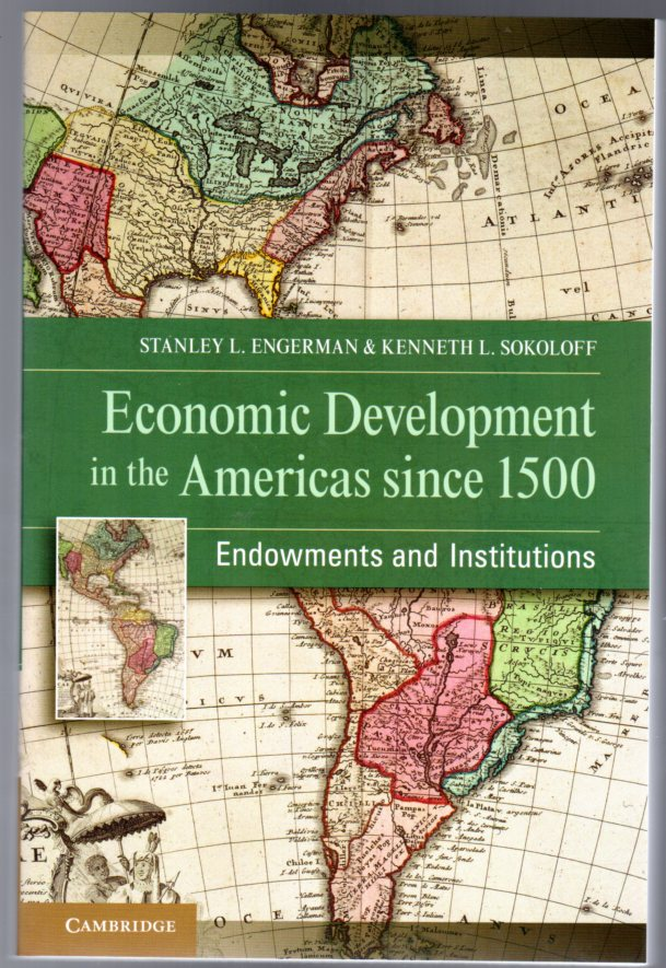 Image for Economic Development in the Americas since 1500 : Endowments and Institutions