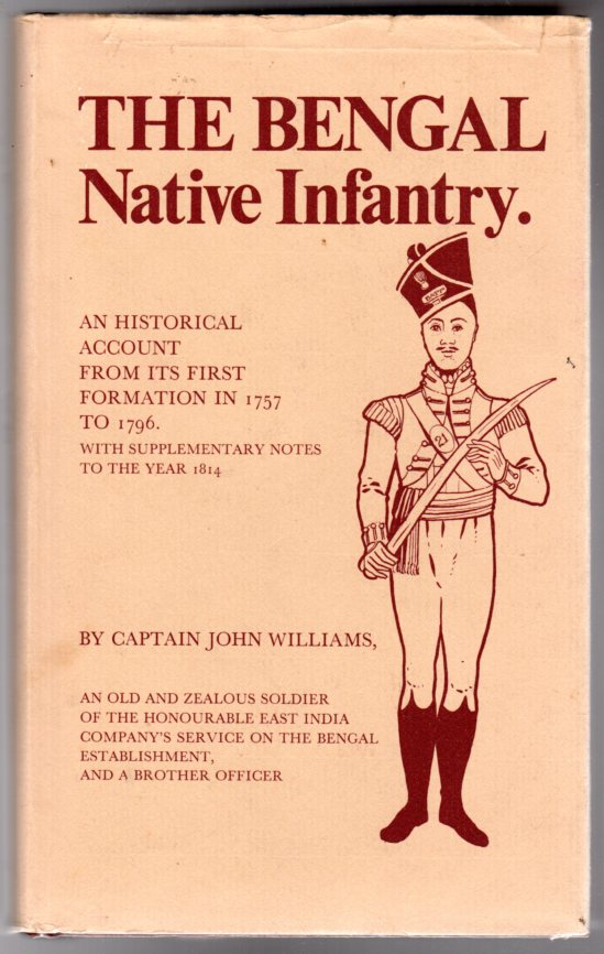 Image for The Bengal Native Infantry : 1757 to 1796