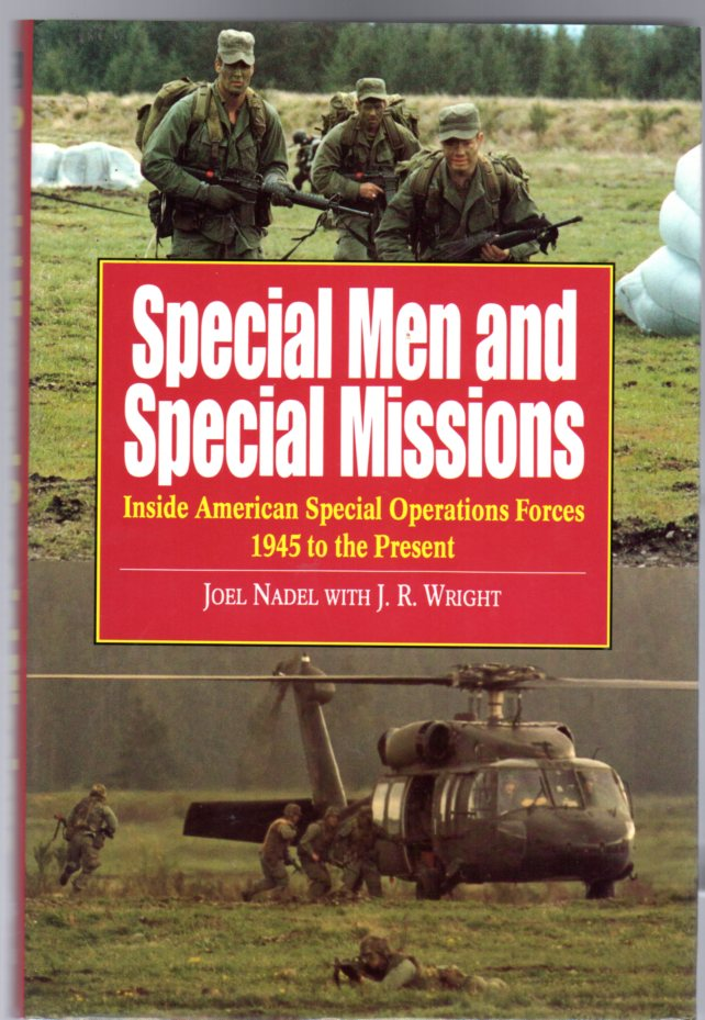 Image for Special Men and Special Missions : Inside American Special Operations Forces, 1945 to the Present