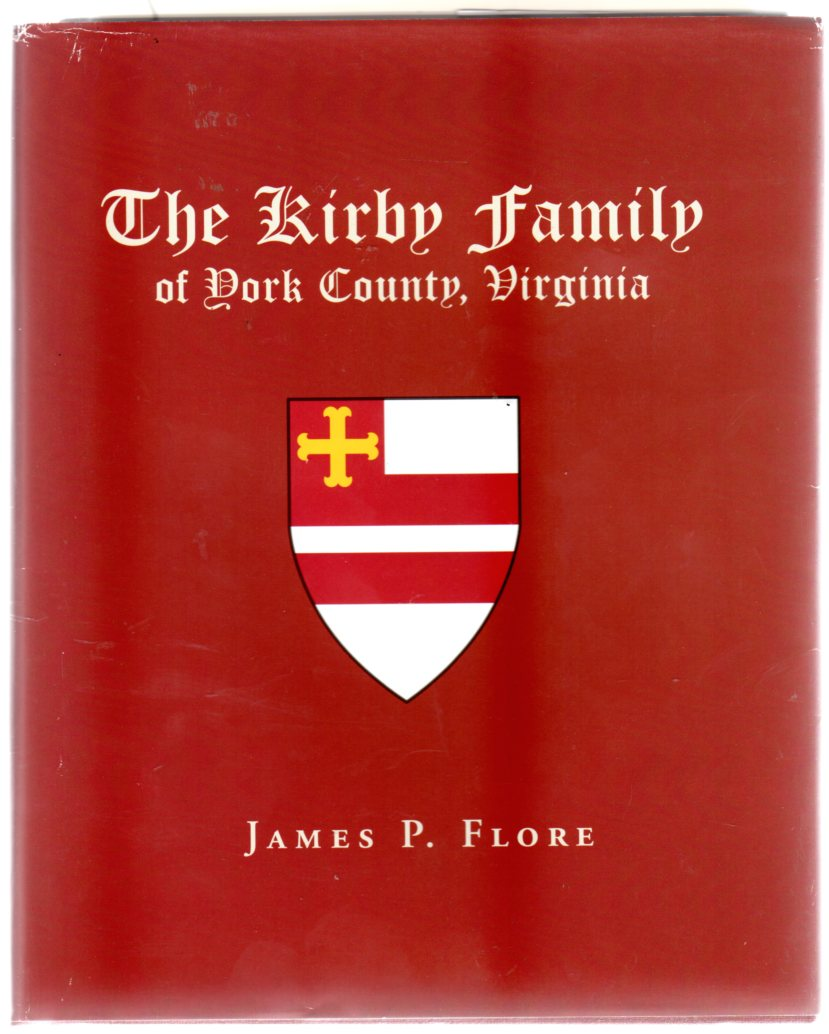 Image for The Kirby Family of York County, Virginia (SIGNED COPY)