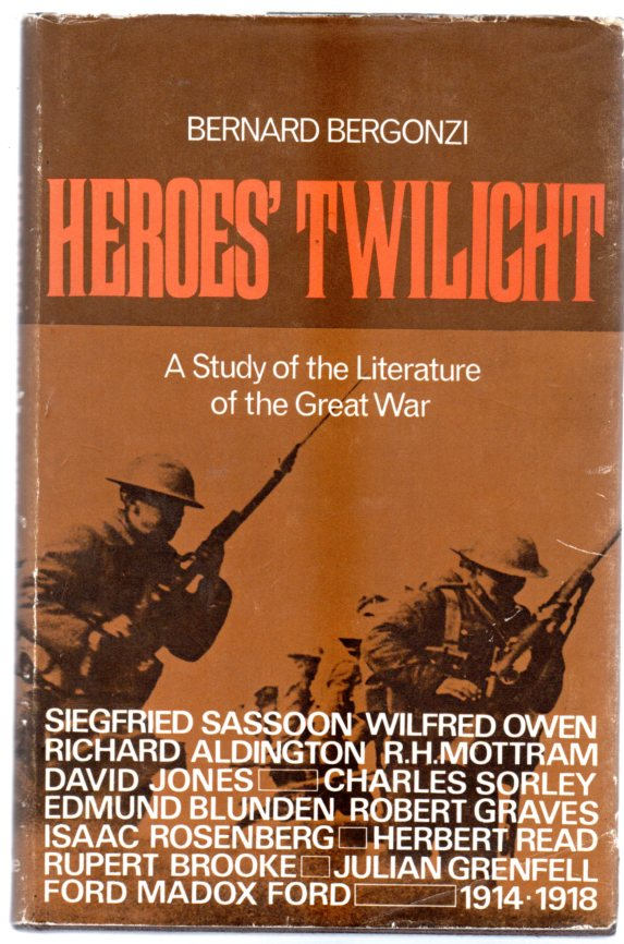 Image for Heroes Twilight : A Study of the Literature of the Great War