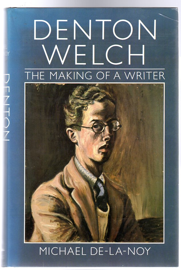 Image for Denton Welch : The Making of a Writer