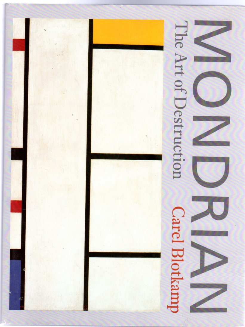 Image for Mondrian: The Art of Destruction