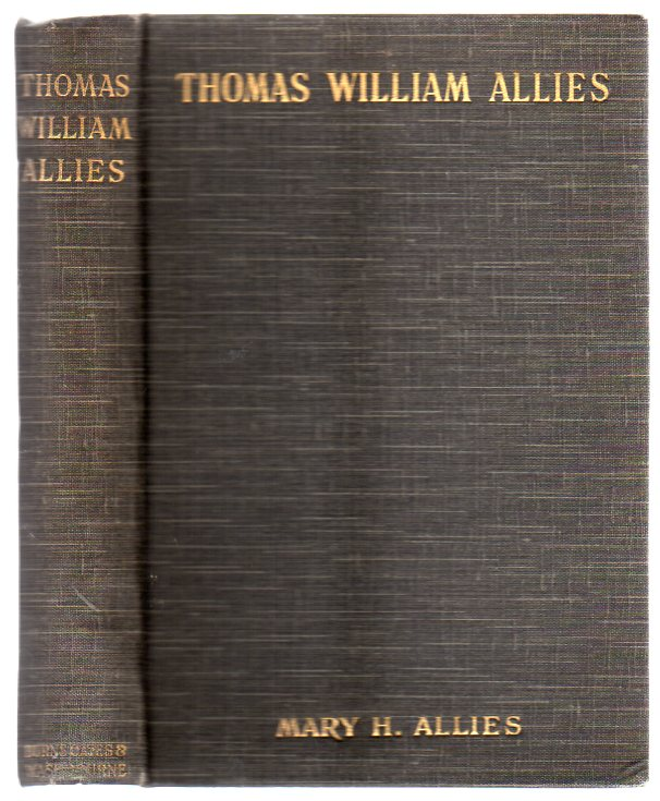 Image for Thomas William Allies (SIGNED COPY)