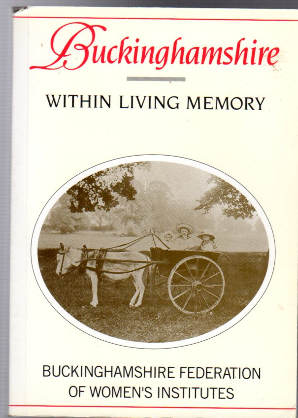 Image for Buckinghamshire within Living Memory