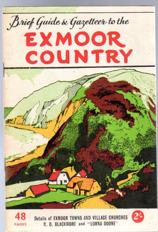 Image for Brief Guide and Gazetteer to the Exmoor Country